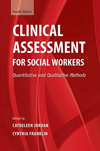 Clinical Assessment for Social Workers By Catheleen Jordan