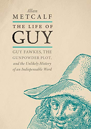 The Life of Guy By Allan Metcalf (Professor of English and Executive Secretary (CAO) of the American Dialect Society, Professor of English and Executive Secretary (CAO) of the American Dialect Society, MacMurray College)