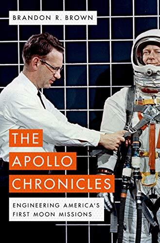 The Apollo Chronicles By Brandon R. Brown (Professor of Physics, Professor of Physics, University of San Francisco)