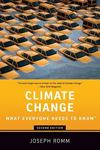 Climate Change By Joseph Romm (Senior Fellow, Senior Fellow, Center for American Progress)