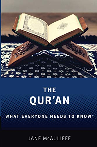 The Qur'an By Jane McAuliffe (Senior Research Fellow, Senior Research Fellow, Berkley Center for Religion, Peace, and World Affairs, Georgetown University)