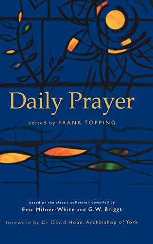 Daily Prayer By Frank Topping (Writer, actor, broadcaster, and Methodist minister)
