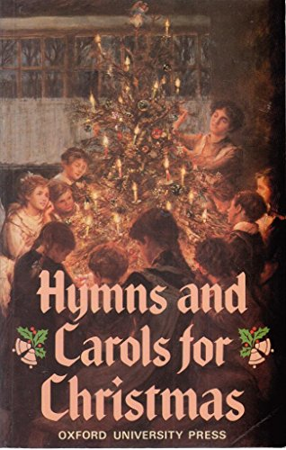 Hymns and Carols for Christmas By Percy Dearmer