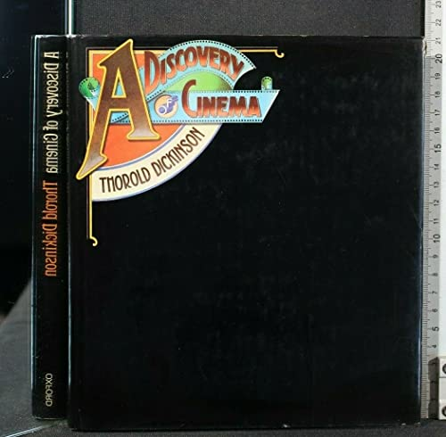 Discovery of Cinema By Thorold Dickinson