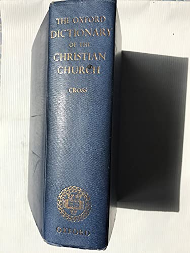 Oxford Dictionary of the Christian Church By Edited by F. L. Cross
