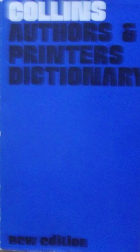Authors' and Printers' Dictionary By Frederick Howard Collins