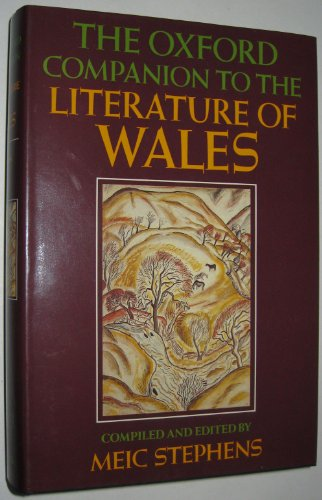 The Oxford Companion to the Literature of Wales By Meic Stephens