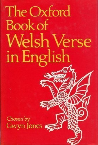 Oxford Book of Welsh Verse in English By Gwyn Jones