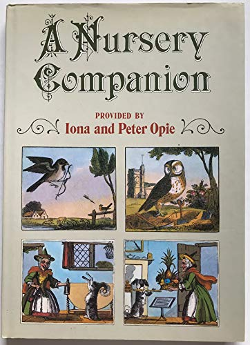 A Nursery Companion By Edited by Iona Opie