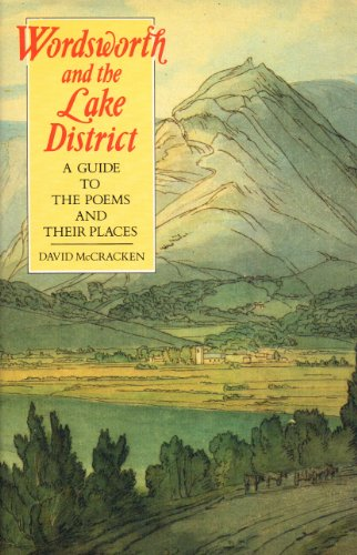 Wordsworth and the Lake District By David McCracken