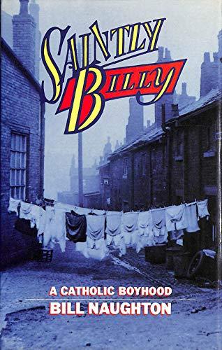 Saintly Billy By Bill Naughton