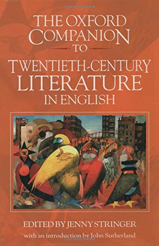 The Oxford Companion to Twentieth-Century Literature in English By Edited by Jenny Stringer
