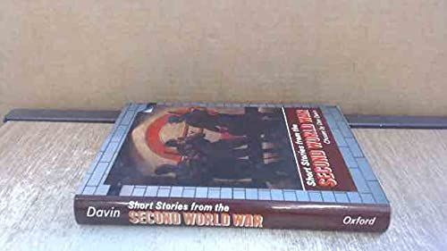 Short Stories from the Second World War By Edited by Dan Davin