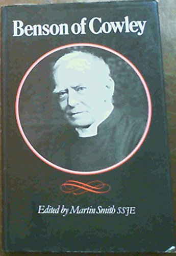 Benson of Cowley By Martin L. Smith