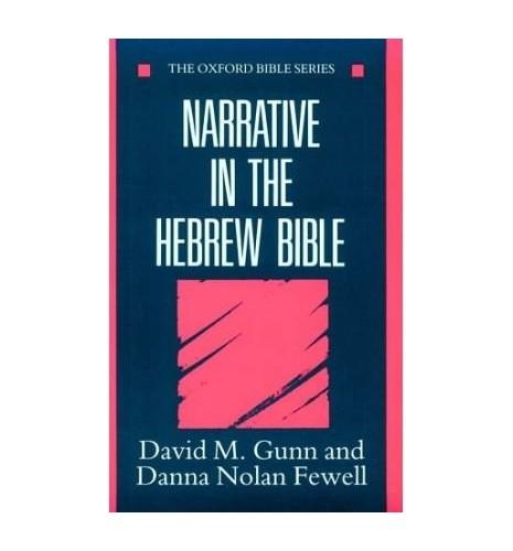 Narrative in the Hebrew Bible By David Gunn