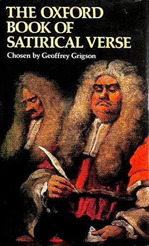 Oxford Book of Satirical Verse By Geoffrey Grigson