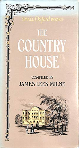 The Country House By Edited by James Lees-Milne