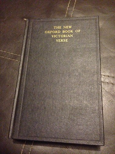 The New Oxford Book of Victorian Verse By Christopher Ricks