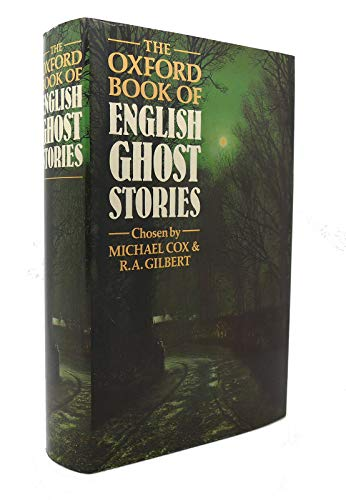 The Oxford Book of English Ghost Stories By Edited by Michael Cox