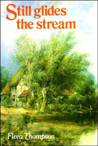Still Glides the Stream By Flora Thompson