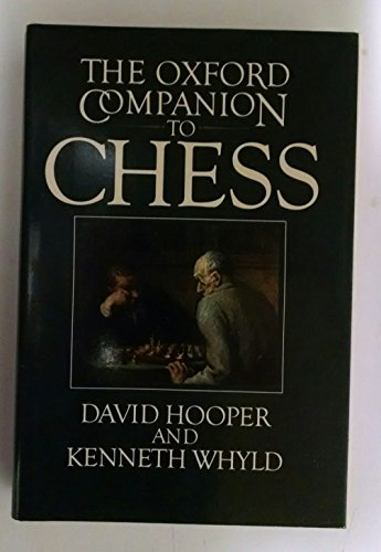 Oxford Companion to Chess By Edited by David Hooper