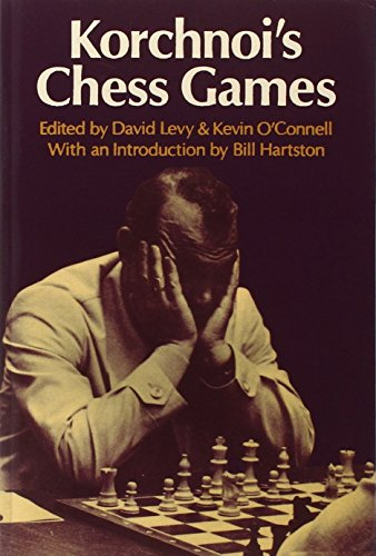 Korchnoi's Chess Games By Edited by D.N.L. Levy