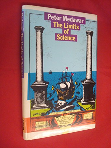 The Limits of Science By P. B. Medawar