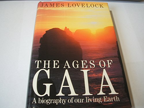 The Ages of Gaia By James Lovelock