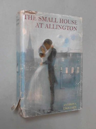 Small House at Allington by Anthony Trollope