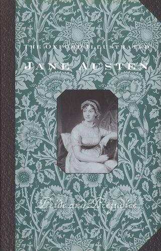 Pride and Prejudice: 2 (Oxford Illustrated Jane Austen) By Jane Austen