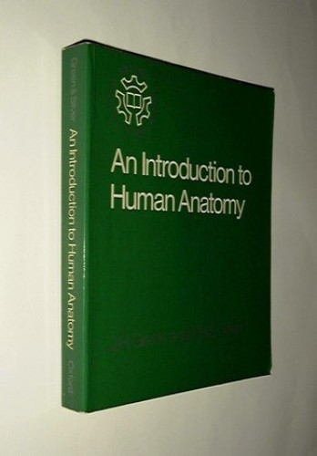 An Introduction to Human Anatomy By J. H. Green