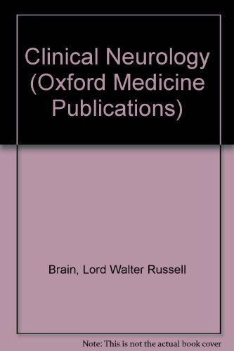 Clinical Neurology By Lord Walter Russell Brain