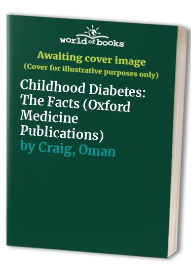 Childhood Diabetes By Oman Craig