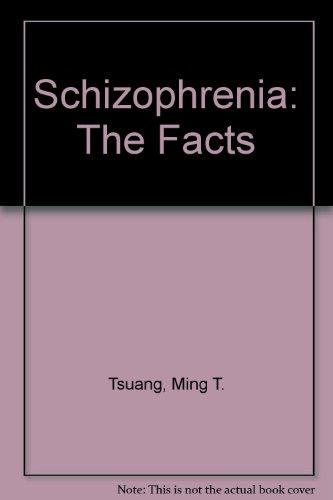 Schizophrenia By Ming T. Tsuang