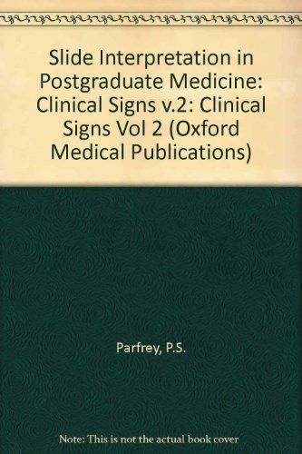 Slide Interpretation in Postgraduate Medicine By Patrick S. Parfrey