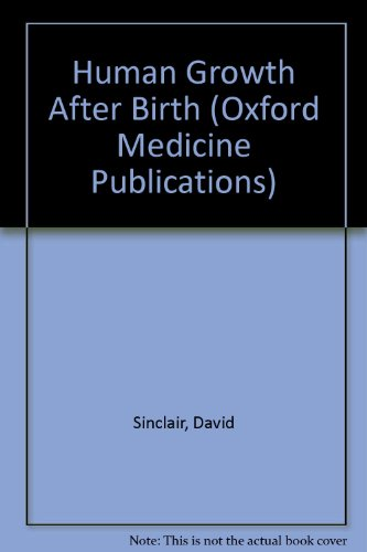 Human Growth After Birth By David Sinclair