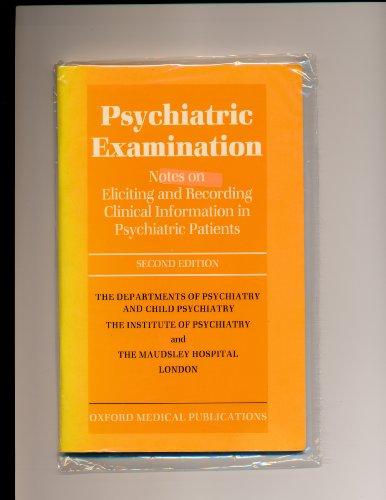 Psychiatric Examination By Institute of Psychiatry
