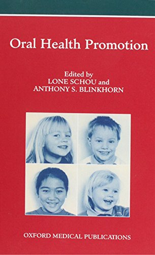 Oral Health Promotion By Edited by Lone Schou