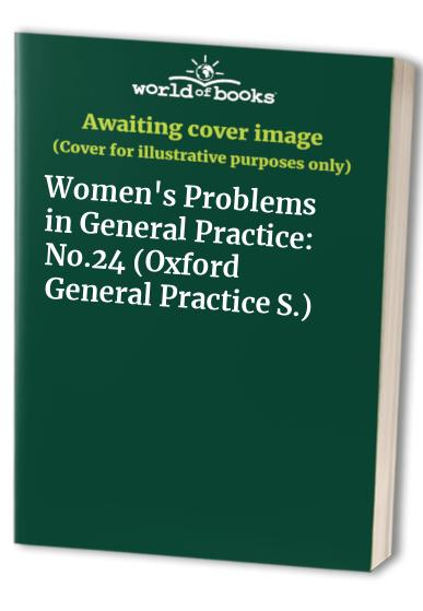 Women's Problems in General Practice By Edited by Ann McPherson