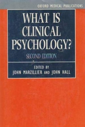 What is Clinical Psychology? (Oxford Medical Publications) By Edited by John S. Marzillier