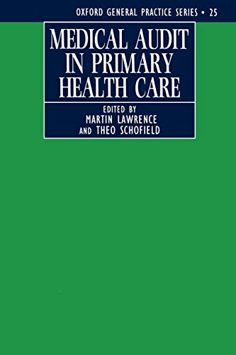 Medical Audit in Primary Health Care By Edited by Martin Lawrence