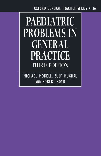 Paediatric Problems in General Practice By Michael Modell