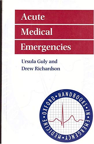 Acute Medical Emergencies By Ursula Guly