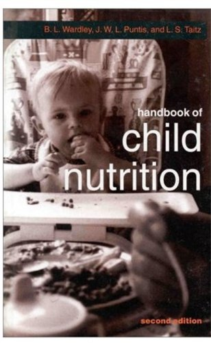 Handbook of Child Nutrition By B. L. Wardley