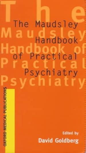 Maudsley Handbook of Practical Psychiatry By Institute of Psychiatry