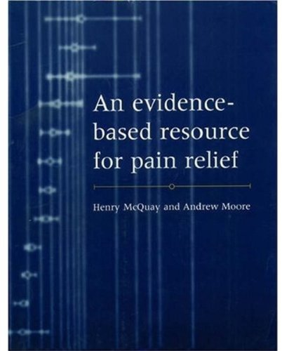 An Evidence-based Resource for Pain Relief By Henry McQuay
