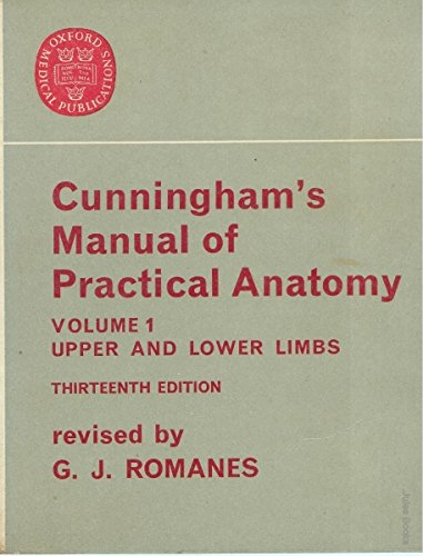 Manual of Practical Anatomy By Daniel John Cunningham