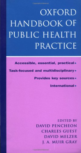 The Oxford Handbook of Public Health Practice By Edited by David Pencheon