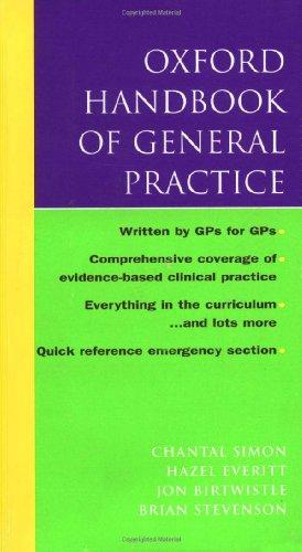 Oxford Handbook of General Practice by Chantal Simon
