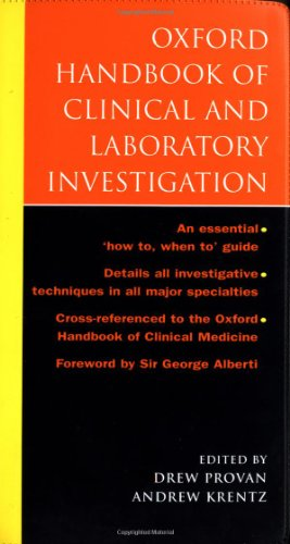 Oxford Handbook of Clinical and Laboratory Investigation By Edited by Drew Provan